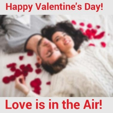 Love is in the Air – Happy Valentine's Day