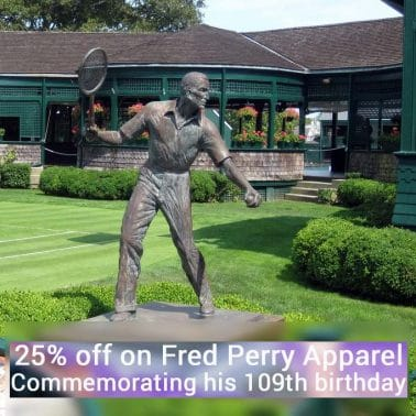 Fred Perry, Remembering a Pioneer in Fashion – 25% Off!