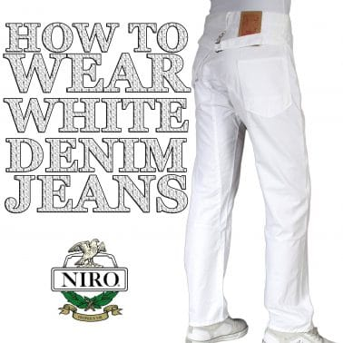 How to Wear White Denim Jeans